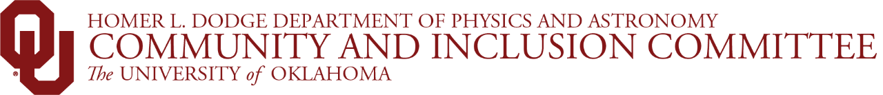 Homer L. Dodge Department of Physics and Astronomy, Community and Inclusion Committee, The University of Oklahoma website wordmark