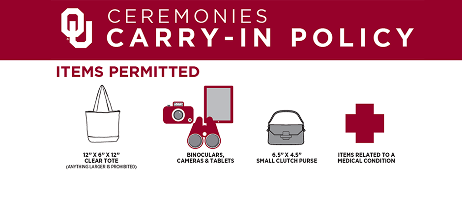 OU Ceremonies Carry-in policy