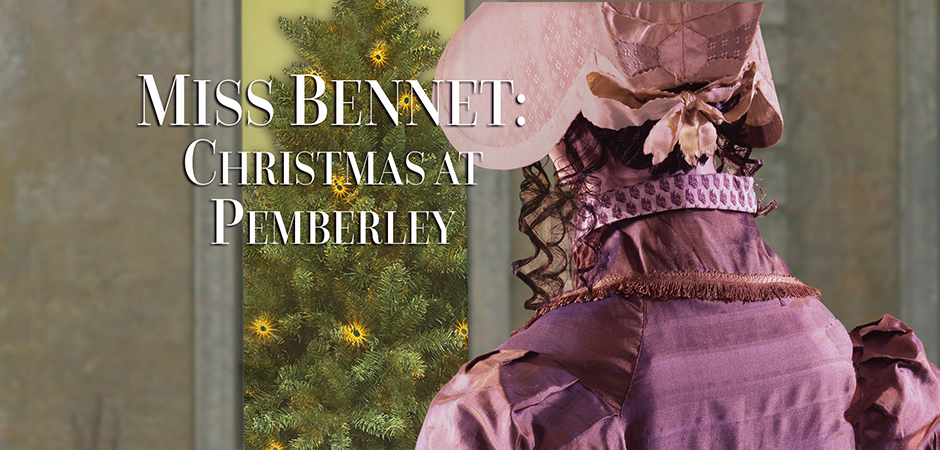 Miss Bennet, Christmas at Pemberley