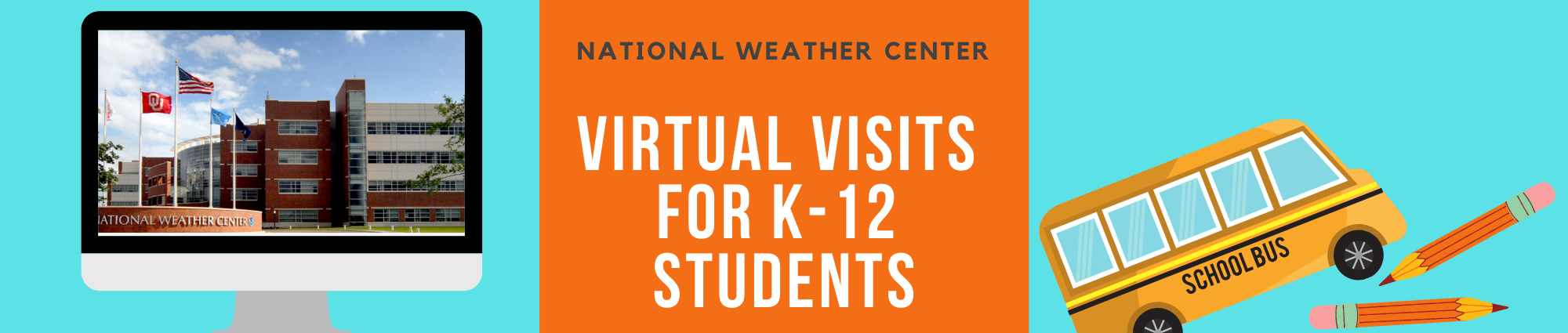 National Weather Center Virtual Visits for K-12 Students