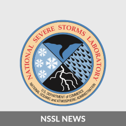 NSSL News. National Severe Storms Laboratory. U.S. Department of Commerce. National Oceanic and Atmospheric Administration logo.